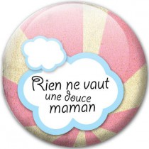 Badge Douce maman