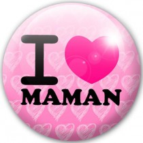 Badge I love maman