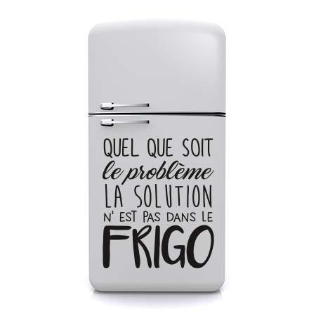 Stickers phrase frigo stickers malin - La maison des frigos ...