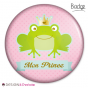 Badge Princesse et son Prince
