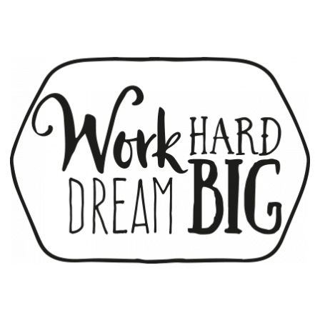 Stickers Work Hard - Dream Big